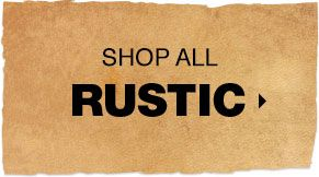 Shop All Rustic