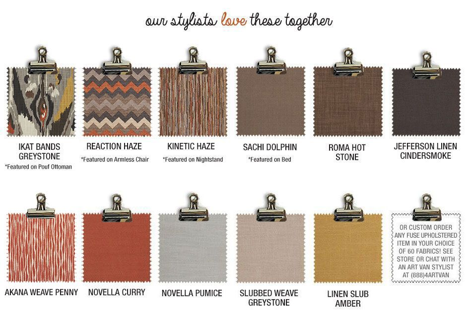 Our Stylists love Autumn Brook swatches together or custom order any fuse upholstered item in your choice of 60 fabrics! See store or chat with an Art Van stylist at (888)4ARTVAN