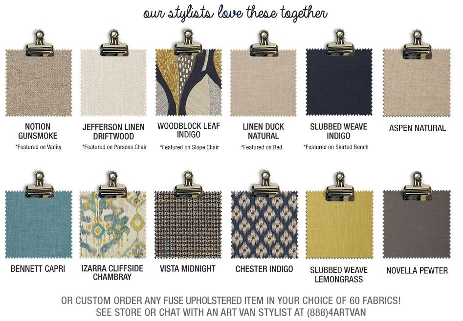 Our stylists love indigo nights swatches together or custom order any fuse upholstered item in your choice of 60 fabrics! See store or chat with an Art Van stylist at (888)4ARTVAN