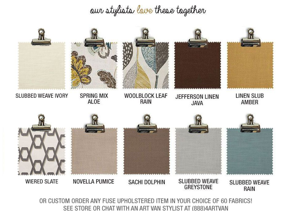 Our stylists love behemian breeze swatches together or custom order any fuse upholstered item in your choice of 60 fabrics! See store or chat with an Art Van stylist at (888)4ARTVAN