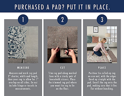 A Plus Content -  http://s7d3.scene7.com/is/image/AshleyFurniture/AHS%5FRug%20Pad%20Purchased%20a%20rug%20pad%20%5FPDP%5FMB?$A%2DPlus%2DContent%2DMobile%2D480%2D370$