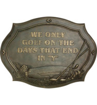 Days End In Y Plaque