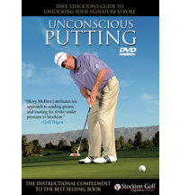 Dave Stockton's Unconscious Putting DVD