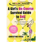 A Girl's On-Course Survival Guide to Golf Series 2
