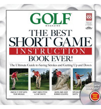 Golf Magazine: The Best Short Game Tips Ever! with DVD