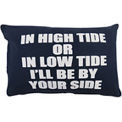 Park B. Smith® In High Tide or Low Tide I'll Be By Your Side Decorative Pillow