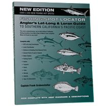 Fishing Spot Locator: Angler's Lat-Long & Loran Guide to Southern California's Pacific Coast