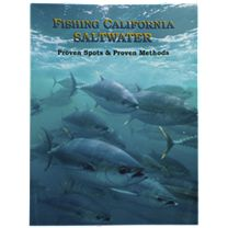 Fishing California Saltwater: Proven Spots & Proven Methods