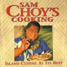 Sam Choy's Cooking