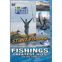 The Ultimate Fishing Show Presents: Stunt Fishing