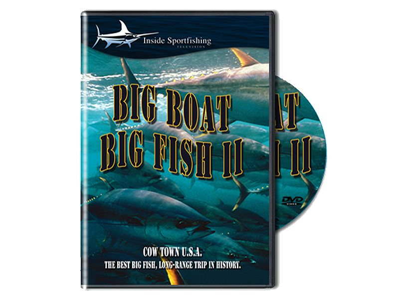 Inside Sportfishing Big Boat Big Fish II DVD