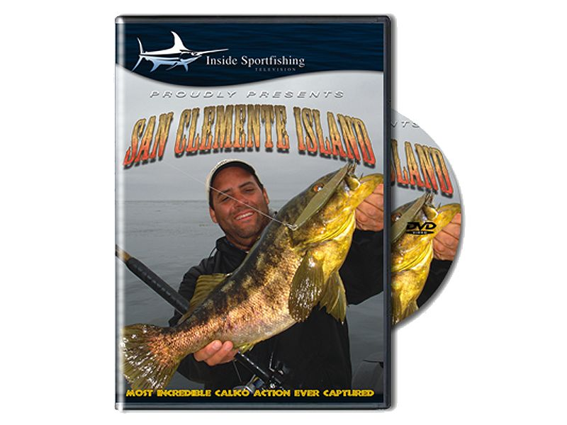 Inside Sportfishing San Clemente Island Goes Off DVD