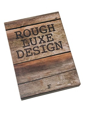 Rough Luxe Design Book