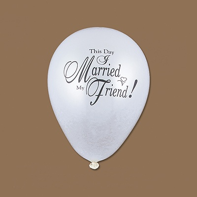 "This Day I Married My Friend"" White Balloon"