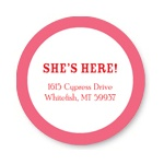 She's Here Bordered in Pink -- Baby Address Labels