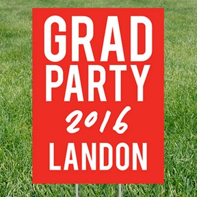 Here's The Party Yard Sign -- Graduation Party Decorations