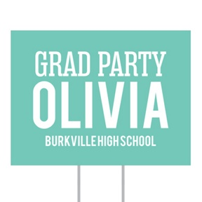 Four Ways To Say It Yard Sign -- Graduation Party Decorations