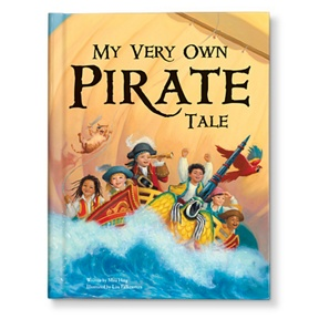 My Very Own Pirate Tale -- Personalized Children's Books