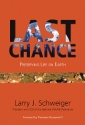 Last Chance - Preserving Life on Earth