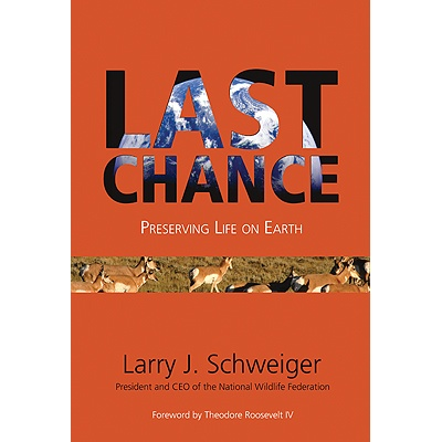 Last Chance - Preserving Life on Earth- SIGNED
