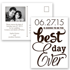 Best Day Ever - Chocolate - Save the Date Postcard