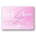 Faith, Hope, Love - Pink