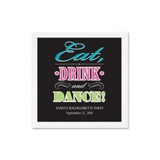 Eat Drink Dance Ooh La Color Cocktail  Napkin