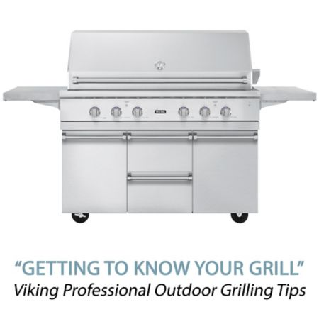 Getting to know your grill viking professional outdoor for Viking professional outdoor grill