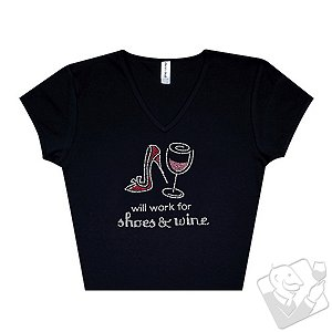 Will Work for Shoes & Wine Women's T-Shirt