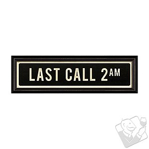 Last Call 2 AM Street Sign
