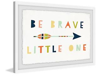 Be Brave 20x30 Framed Art, , large