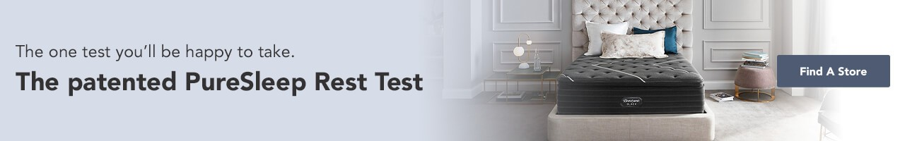 The one test you'll be happy to take. The patented PureSleep Rest Test. Our knowledgable Sleep Specialists will pair you with the perfect mattress.