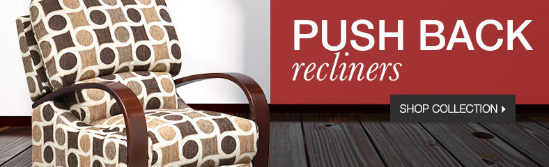 Push Back Recliners
